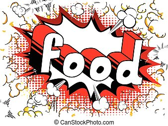 Food - Comic book style phrase.