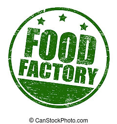 Food factory stamp
