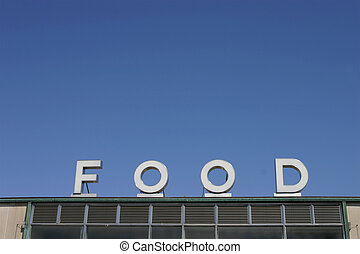 Food - food sign on building