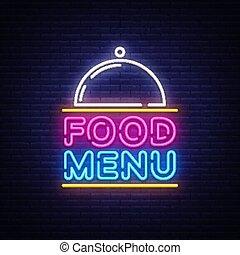 Food Menu Neon Sign Vector. Restaurant menu neon sign, design template, modern trend design, night neon signboard, night bright advertising, light banner, light art. Vector illustration