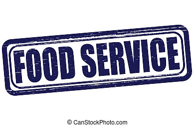 Food service - Stamp with text food service inside, vector...