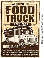 Food truck festival advertising poster in vintage style for invitation on event. Vector illustration with grunge textures and headline text on separate layer