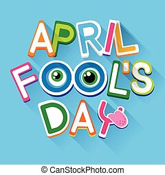 Fool Day April Holiday Greeting Card Banner Comic Crazy Eyes...