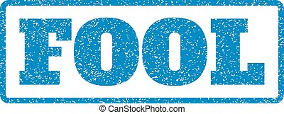 Fool Rubber Stamp - Blue rubber seal stamp with Fool text....