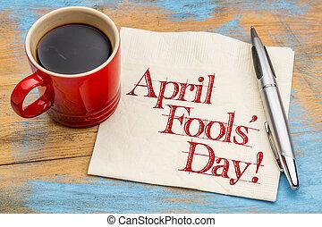 fools, -, abril, servilleta, escritura, día