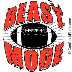 Illustration of a football design which includes a football and the words Beast Mode.
