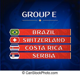 Football championship groups. Set of national flags. Draw result. Soccer world tournament. Group E.