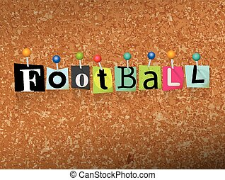 """The word """"FOOTBALL"""" written in cut letters and pinned to a cork bulletin board illustration. Vector EPS 10 available."""