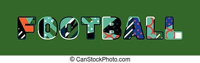 Football Concept Word Art Illustration
