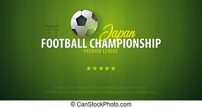 Football or Soccer design banner. Japan Football championship. Vector ball. Vector illustration.