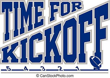 Football - Time for Kickoff