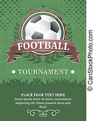 Football tournament vector background. Design with soccer ball, ribbon and laurel wreath.