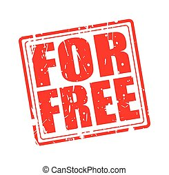 For free red stamp text