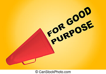 For Good Purpose concept