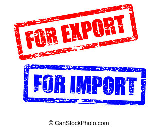 For import and for export stamps - For import and for export...
