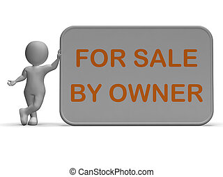 For Sale By Owner Means Property Or Item Listing