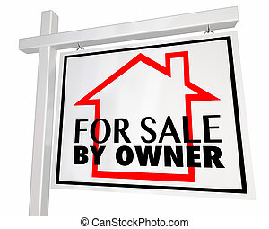 For Sale By Owner Real Estate Home House Sign 3d Illustration