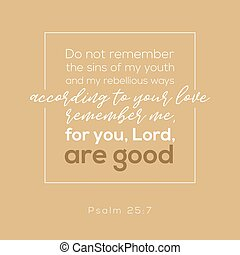 For u, Lord are good. Bible verse from psalm for praise god