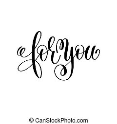 for you hand lettering inscription