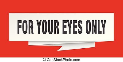 for your eyes only sign. for your eyes only paper origami ...