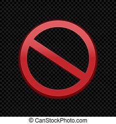 forbid ban red sign symbol on black dark