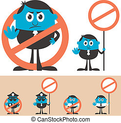 Forbidden - Cartoon character forbidding you to do something...