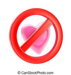 Forbidden not allowed love sign