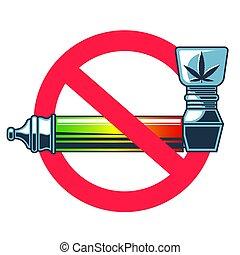 forbidden sign for smoking pipe for marijuana