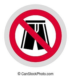 Forbidden sign, modern round sticker - No shorts forbidden ...