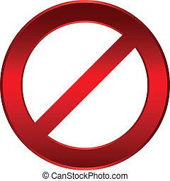 Forbidden sign - vector illustration
