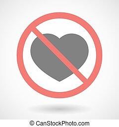 Forbidden signal with a heart