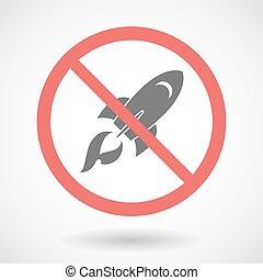 Forbidden signal with a rocket