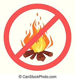forbidden to build  fire sign