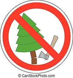 Forbidden to cut Christmas trees, vector. Prohibition sign.