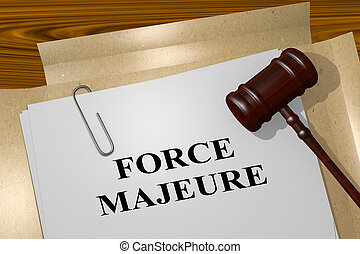 3D illustration of FORCE MAJEURE title on legal document