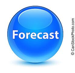 Forecast glassy cyan blue round button