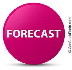 Forecast pink round button