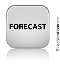 Forecast special white square button