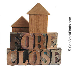 foreclose with block houses