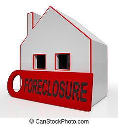 Foreclosure House Showing Repayments Stopped And Repossession By Lender