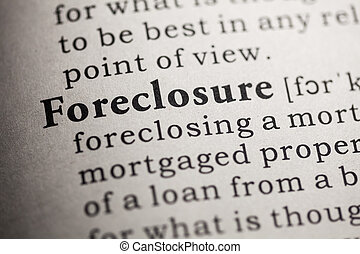 foreclosure - Fake Dictionary, Dictionary definition of the...