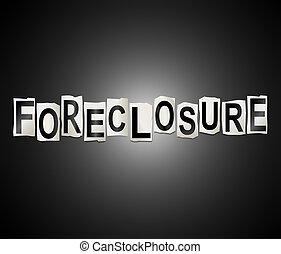 Foreclosure word concept. - 3d Illustration depicting a set...