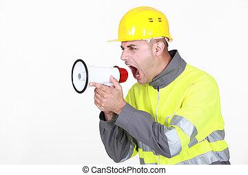 foreman shouting in loudspeaker