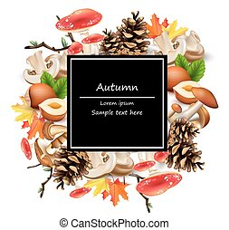 Forest card decor with mushrooms, nuts, leaves, pinecone Vector. Autumn backgrounds