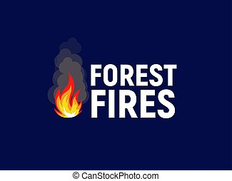 Forest fires. Bonfire with text, flat logo template. ...