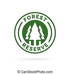 Forest reserve icon badge. Protected forest sign. Tree silhouette symbol.