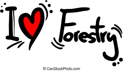 Forestry love - Creative design of forestry love