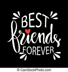 forever., amici, lettering., meglio, mano