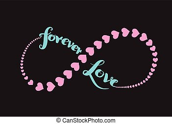 Forever love infinity symbol and heart stroke.