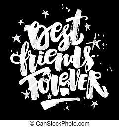 forever., vrienden, best